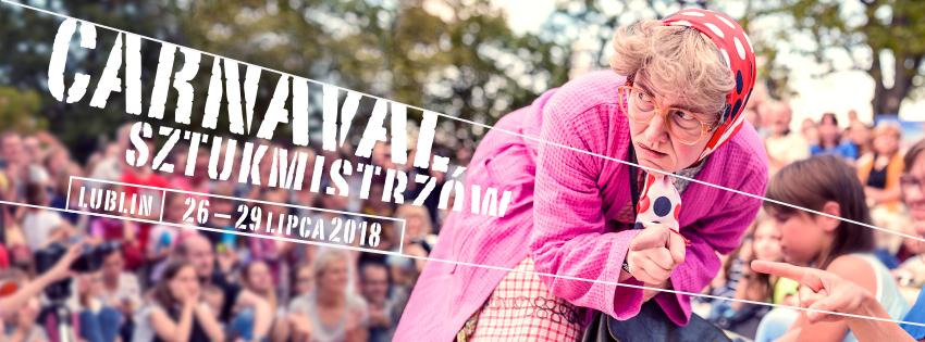 Carnaval Sztukmistrzów 2018 na ulicach Lublina
